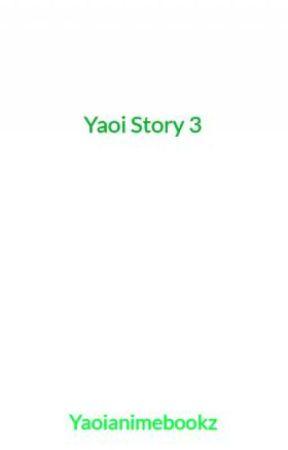 Yaoi Story 3 by Yaoianimebookz