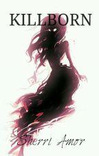 Killborn by SherriiAmor