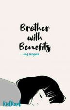 Brother with Benefits ✔ ※ong seungwoo by kidkad
