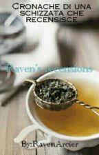 Raven's Recensions by RavenArcier