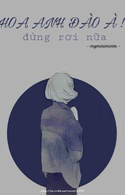 [ JUNGKOOK IMAGINE ] ●|| Hoa Anh Đào à, đừng rơi nữa  ||●