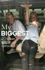 My biggest dream ~ M&M by cornelia124