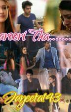 Zaroori Tha... a manan Story by Jayeeta143
