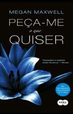 Peça-me O Que Quiser by BiancaRibeiro112