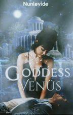 Goddess Venüs/hs by nunlevide