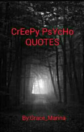 CrEePy PsYcHo qUoTeS by bLoOdLuSt_cP