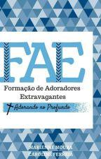 FAE - Adoradores Extravagantes by carolantaao