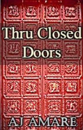 Thru Closed Doors by Vivere-Ridere-Amare