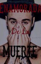 Enamorada De La Muerte j.b by Zzandyy
