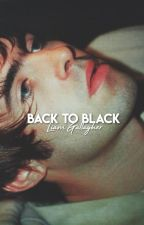 BACK TO BLACK ; Liam Gallagher by FAlRLYLOCAL
