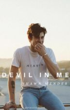 Devil In Me [mendes] by artificiyeolove
