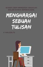 Menghargai sebuah tulisan. by Halizalaylaa_
