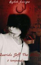Querido Jeff The Killer 2 by Leh_Lavigne