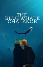 The Blue Whale Challenge//YoonMin\\ by YoonMinsTochter