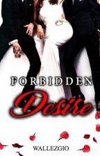 Forbidden Desire by Wallezgio