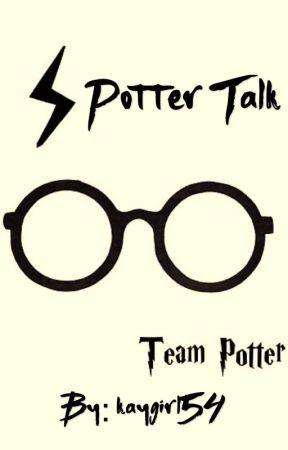 Potter Talk by kaygirl54