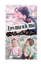 Eres Mia ,solo mia y de Nadie MAS Ruggarol HOT(Corrigiendo Y Editando) by anashetefany