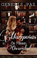 Mariposas En Plena Oscuridad.  by Andreinaaaaaaa_VW