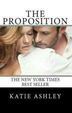 THE PROPOSITION By KATIE ASHLEY by d0motto