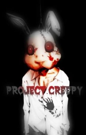 ☣️PROJECT CREEPY☣️ by BrooksMonster