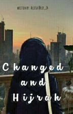 Changed and Hijrah (HIATUS) by lif_24