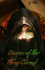 The Diaries of the 3 cursed by Aika_The_Dumb_Girl