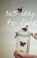 365 days to live by vivi_whatever3