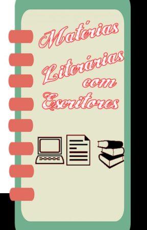 Matérias Literárias com Escritores by NayaraBacelar