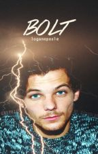 Bolt {Louis Tomlinson AU} by LoganEPoole