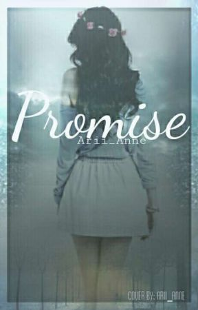 ~ Broken Promises, Forgotten Wishes  ~ by SugarArianne