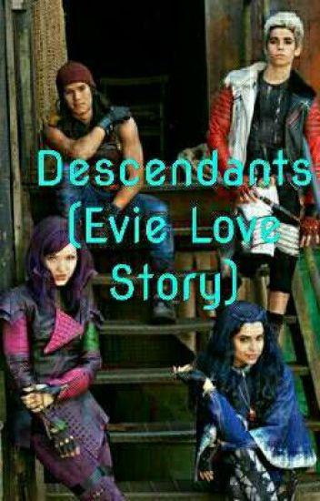 Descendants (An Evie Love Story)