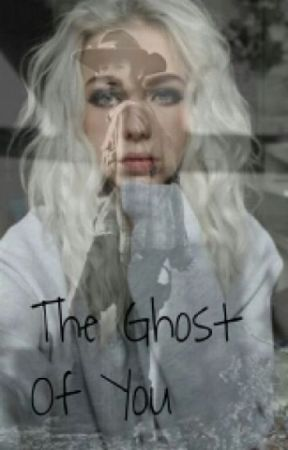 The Ghost of You (Book 1) by Carmon12344