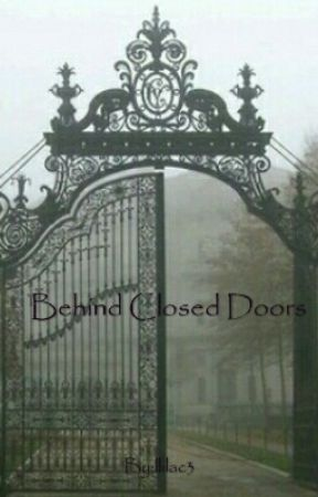 Behind Closed Doors by llilac3