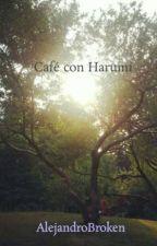 Café con Harumi by AlejandroBroken