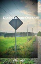 Dustin Mahone One Shot by Fetus-5sos