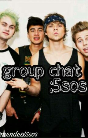 Group Chat ;5sos by mendesx5sos