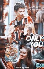 Only You || Joshaya ➳ One Shot by rooneyclassic