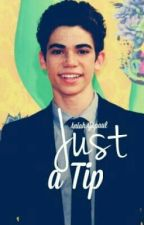 Just a Tip (A Cameron Boyce Fanfic) by xlollx