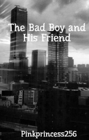 """The Bad Boy and His """"Friend"""" by Pinkprincess256"""