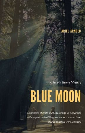 Blue Moon: A Savoie Sisters Mystery (BWWM) by AriellovesTOP