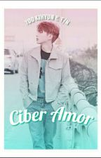Ciber Amor (Yoo KiHyun Monsta X y TN) © by MinJazmin