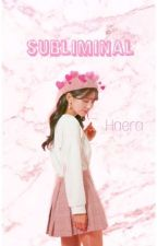 Subliminal (Ulzzang Only)  by haera02