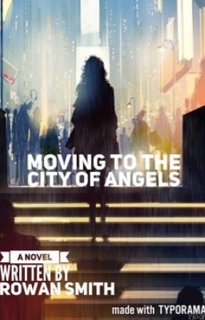 Moving to the City of Angels by rowan207