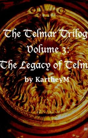 The Legacy of Telmar (The Telmar Trilogy, Volume 3) by KartheyM