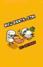 Meu Rants.com by SrtaEmy