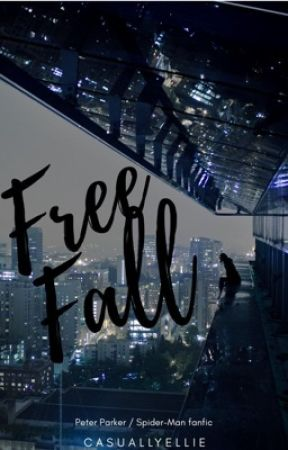 Free Fall  ~ Peter Parker / Spider-Man  by casuallyellie