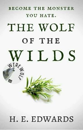 The Wolf Of The Wilds by HEEdwards