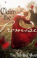 Claim The Promise by The_Writers_Guild