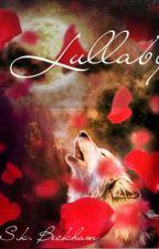 Lullaby by SkylerBckham