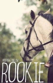 Rookie {Completed} by harleysquinnzel
